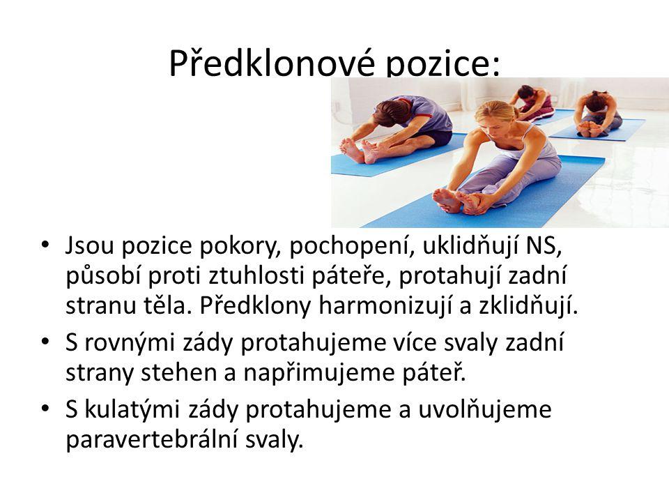 Předklonové pozice: