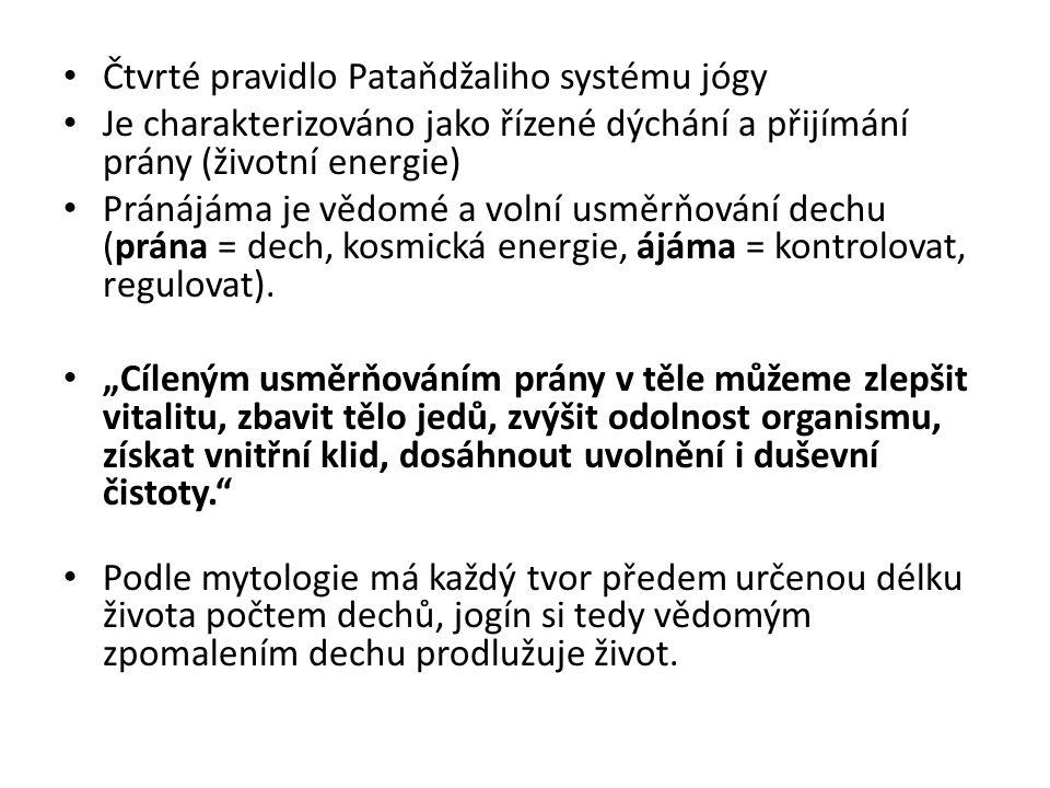 Čtvrté pravidlo Pataňdžaliho systému jógy
