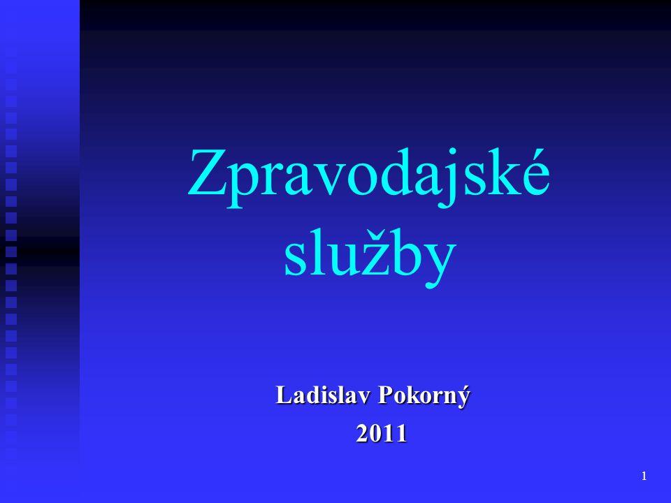 Zpravodajské služby Ladislav Pokorný 2011