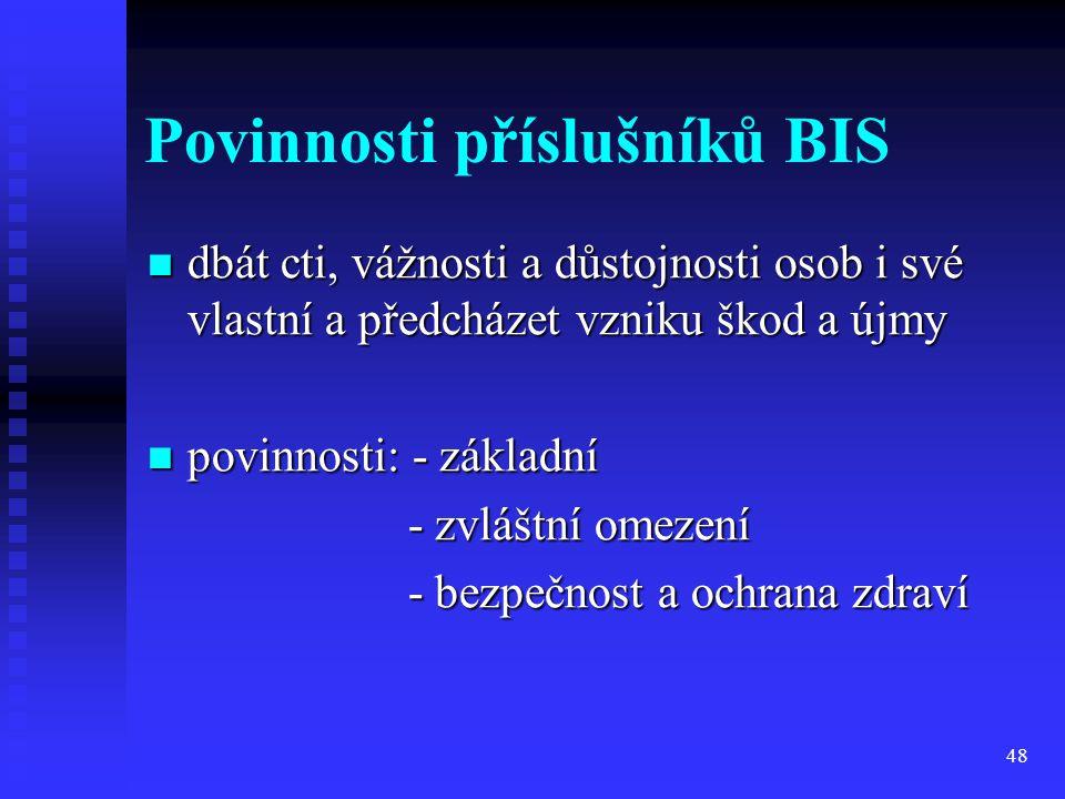 Povinnosti příslušníků BIS