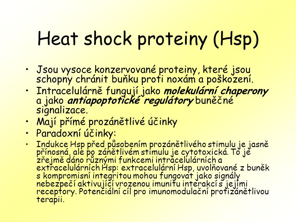 Heat shock proteiny (Hsp)
