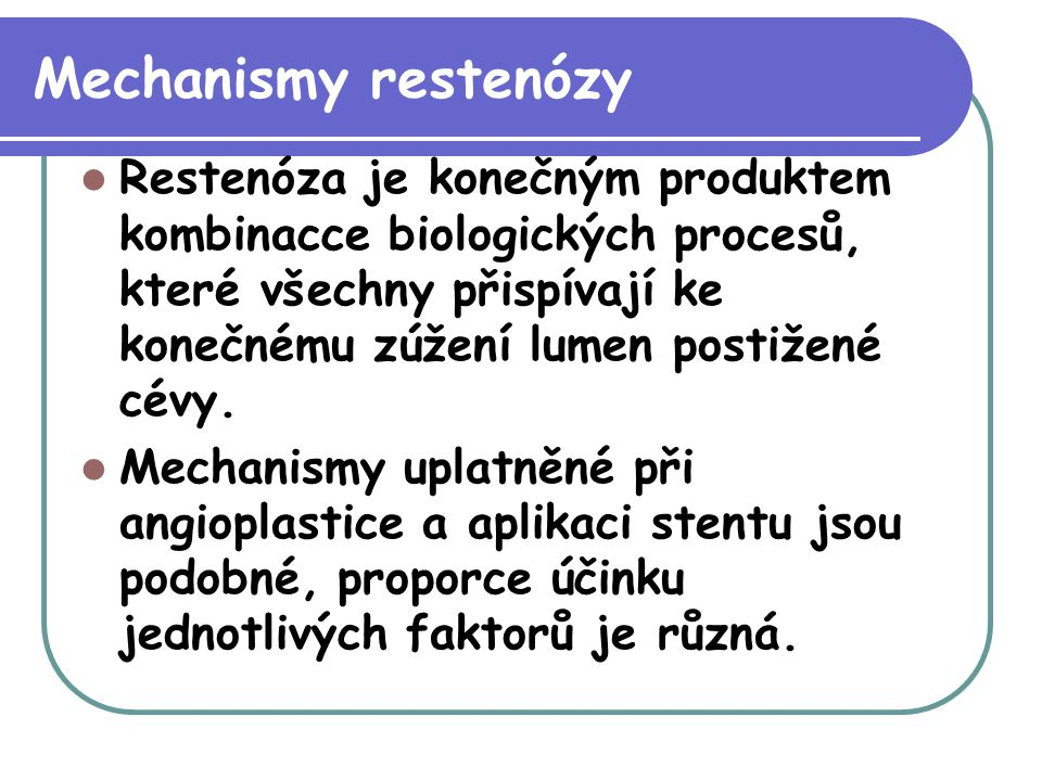 Mechanismy restenózy