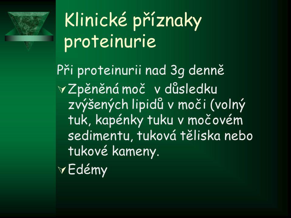 Klinické příznaky proteinurie