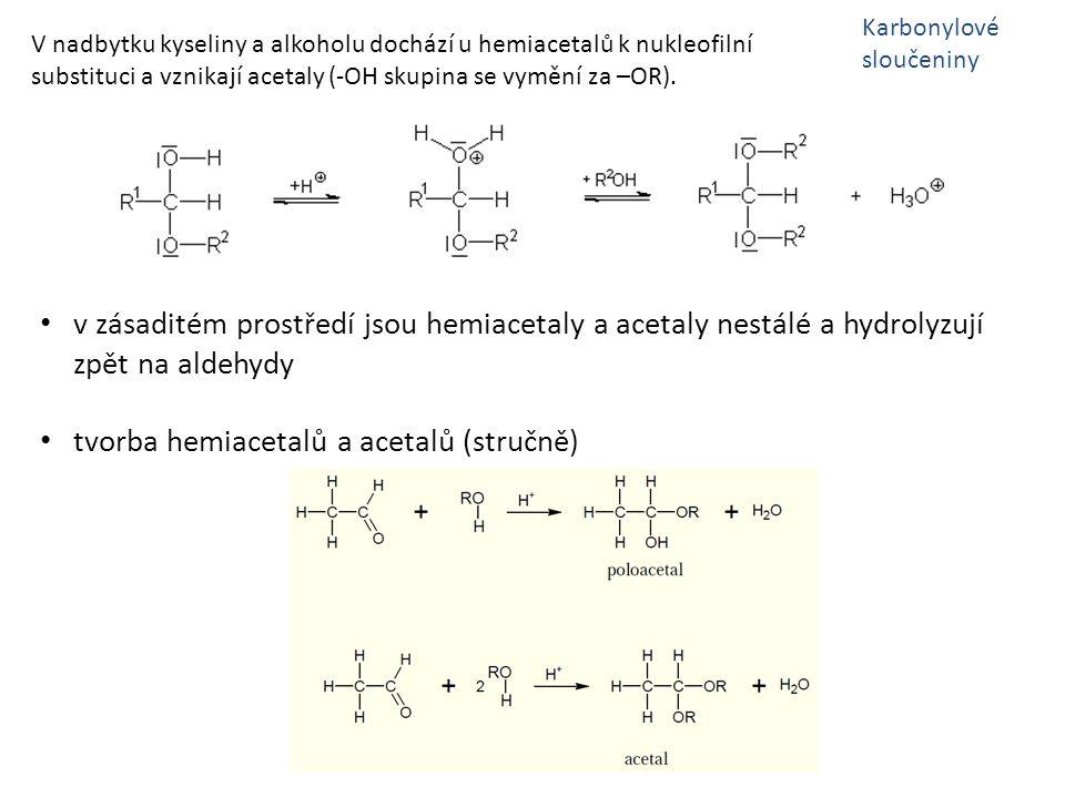 tvorba hemiacetalů a acetalů (stručně)