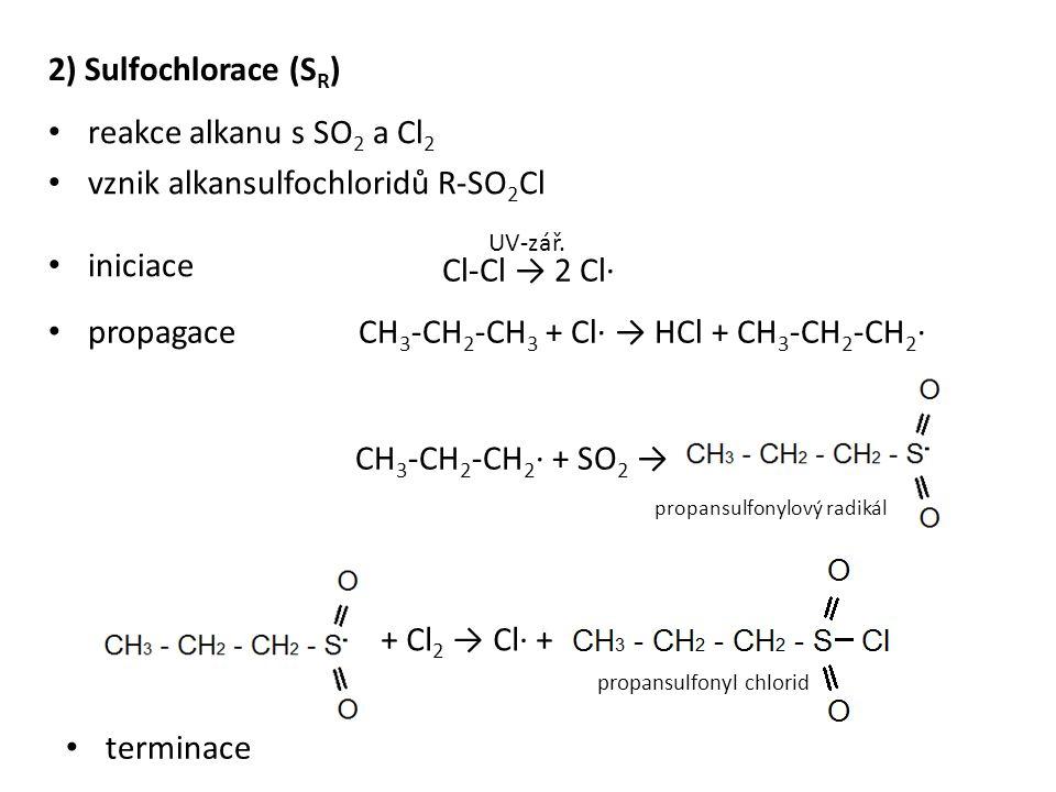 CH3-CH2-CH3 + Cl· → HCl + CH3-CH2-CH2·