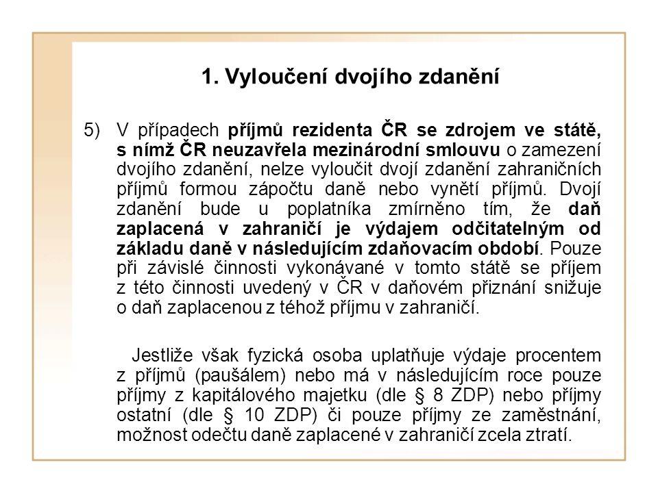 1. Vyloučení dvojího zdanění