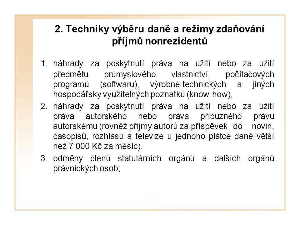 2. Techniky výběru daně a režimy zdaňování příjmů nonrezidentů