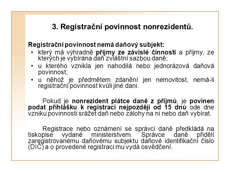 3. Registrační povinnost nonrezidentů.