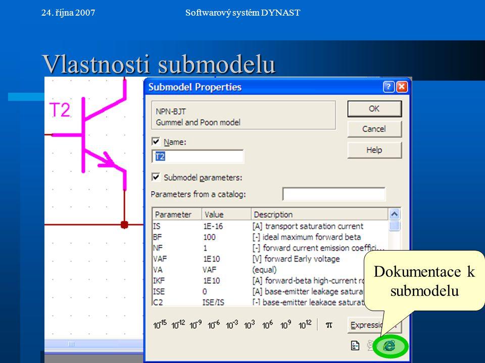 Vlastnosti submodelu Dokumentace k submodelu 24. října 2007