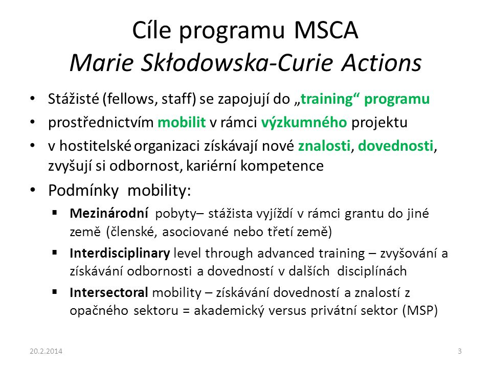 Cíle programu MSCA Marie Skłodowska-Curie Actions