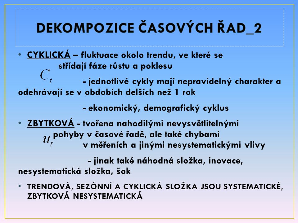 DEKOMPOZICE ČASOVÝCH ŘAD_2