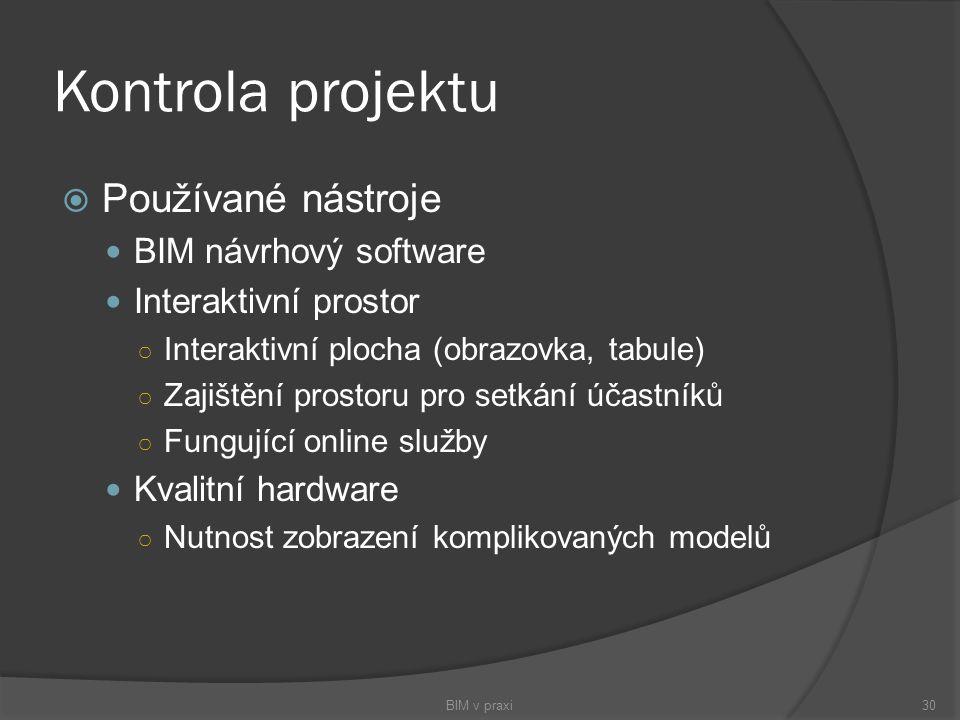 Kontrola projektu Používané nástroje BIM návrhový software