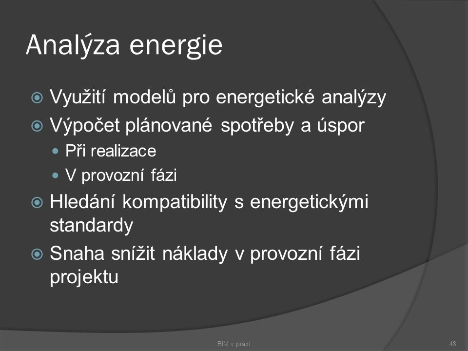 Analýza energie Využití modelů pro energetické analýzy