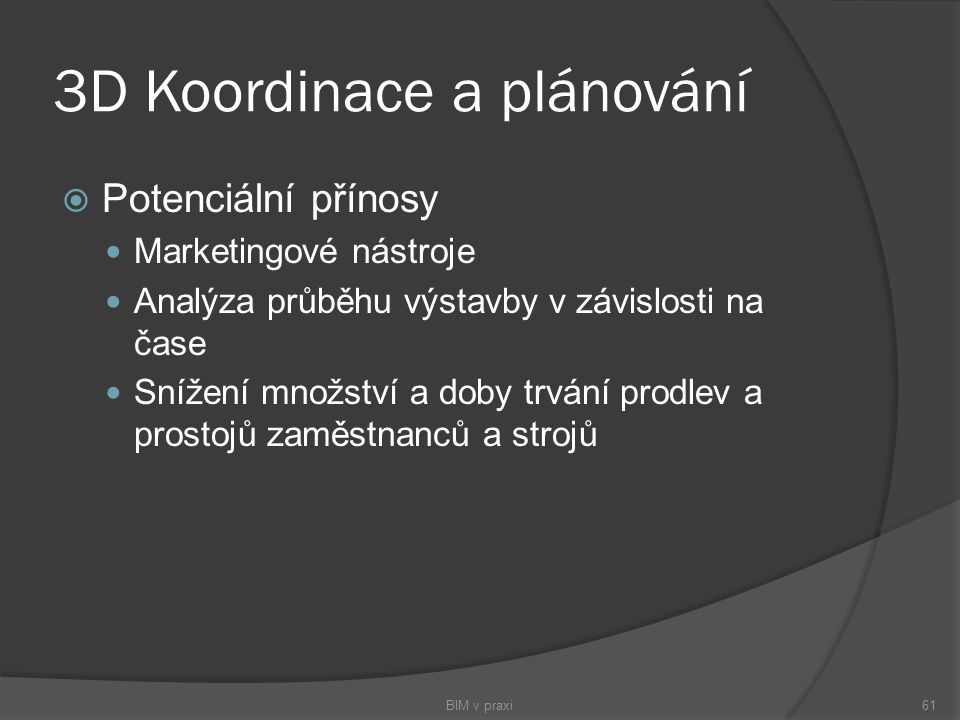 3D Koordinace a plánování