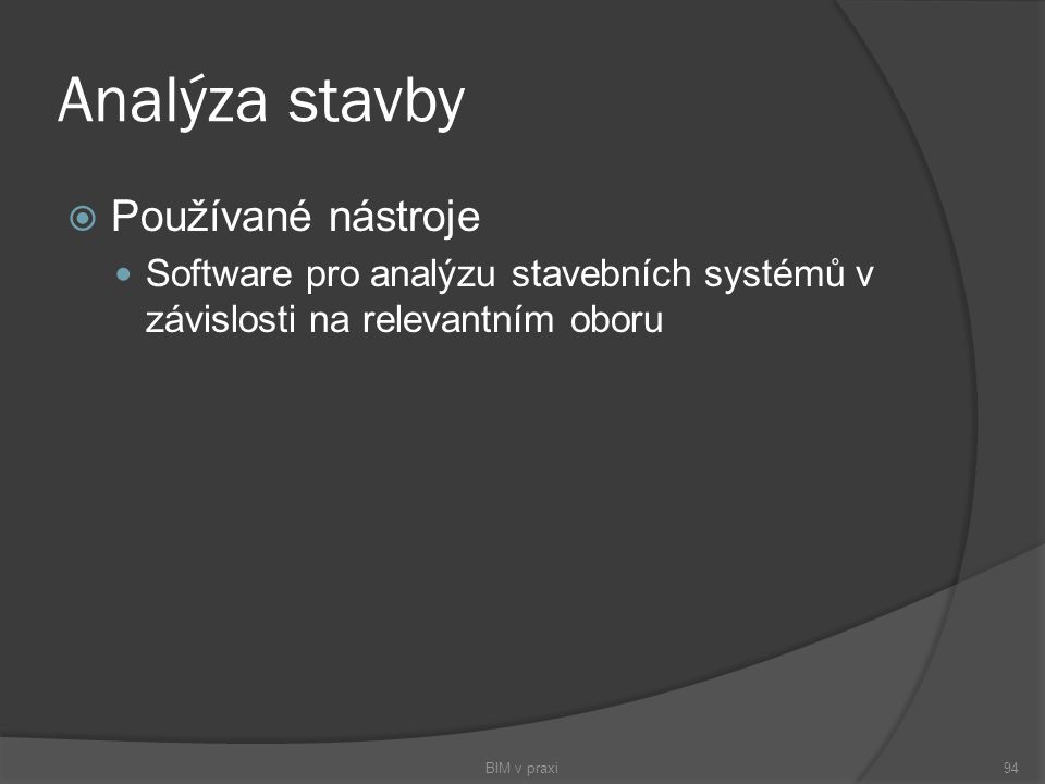 Analýza stavby Používané nástroje
