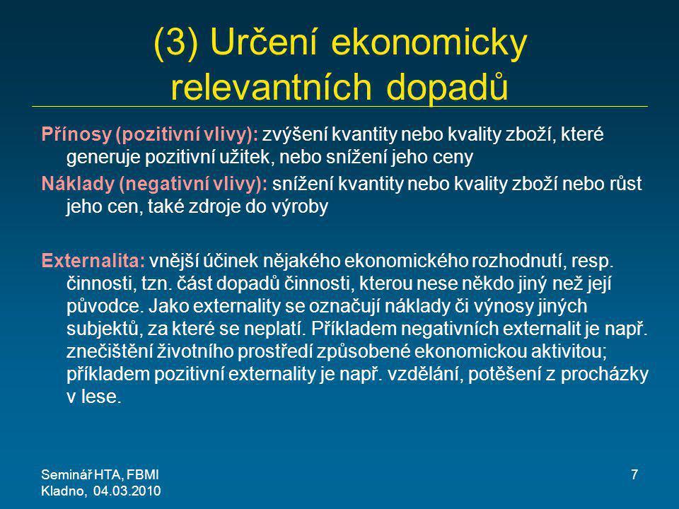 (3) Určení ekonomicky relevantních dopadů