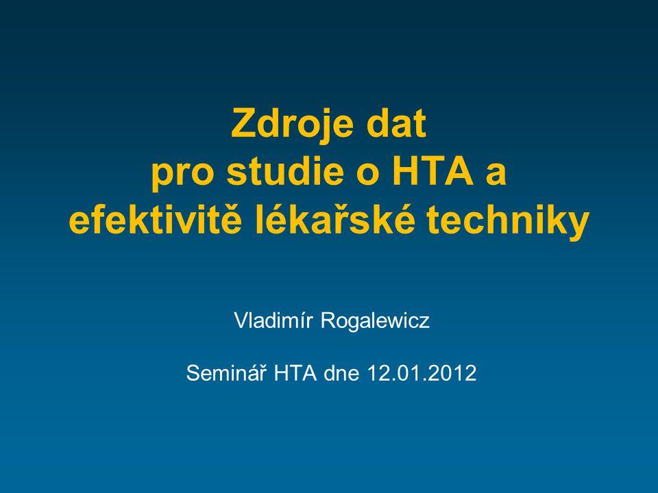 Zdroje dat pro studie o HTA a efektivitě lékařské techniky