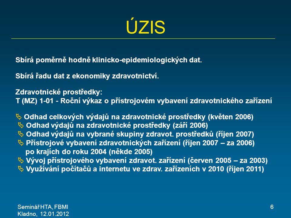 ÚZIS Sbírá poměrně hodně klinicko-epidemiologických dat.