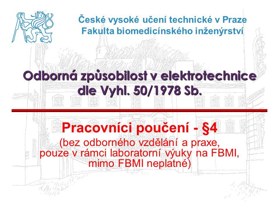 Odborná způsobilost v elektrotechnice dle Vyhl. 50/1978 Sb.
