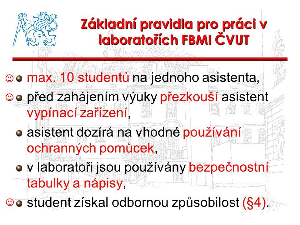Základní pravidla pro práci v laboratořích FBMI ČVUT