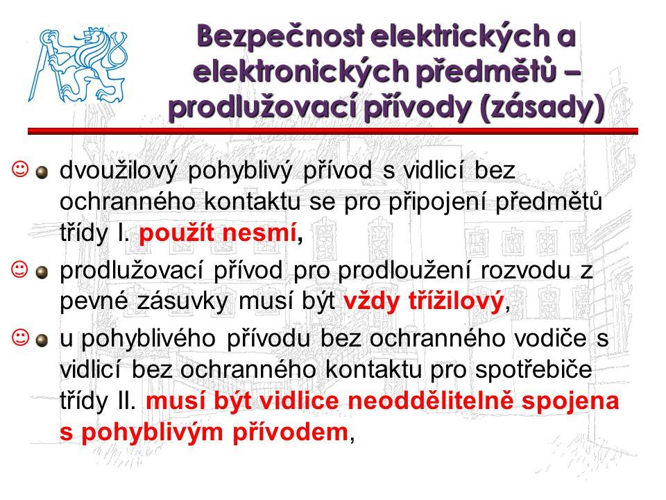 Bezpečnost elektrických a elektronických předmětů – prodlužovací přívody (zásady)
