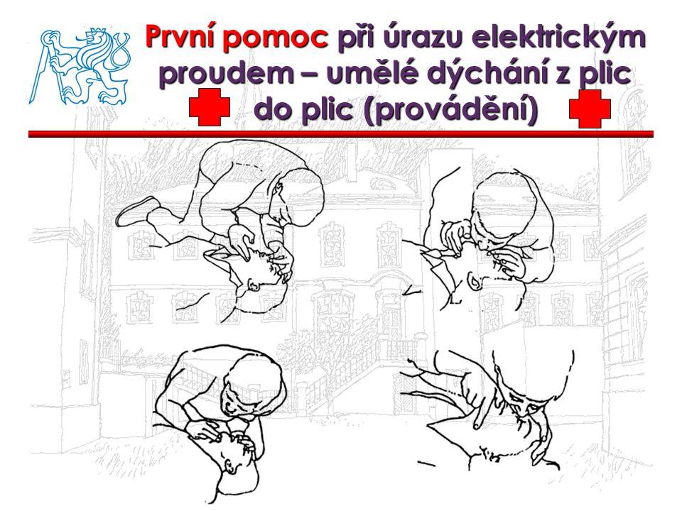 První pomoc při úrazu elektrickým proudem – umělé dýchání z plic do plic (provádění)