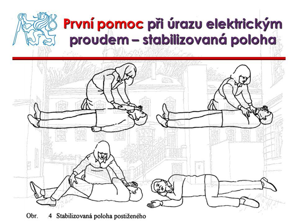 První pomoc při úrazu elektrickým proudem – stabilizovaná poloha