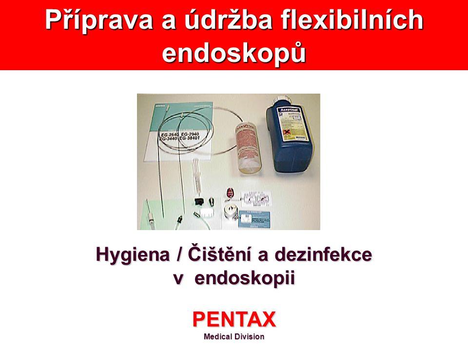 Hygiena / Čištění a dezinfekce v endoskopii