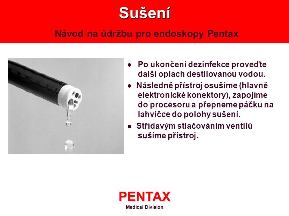 Sušení Návod na údržbu pro endoskopy Pentax