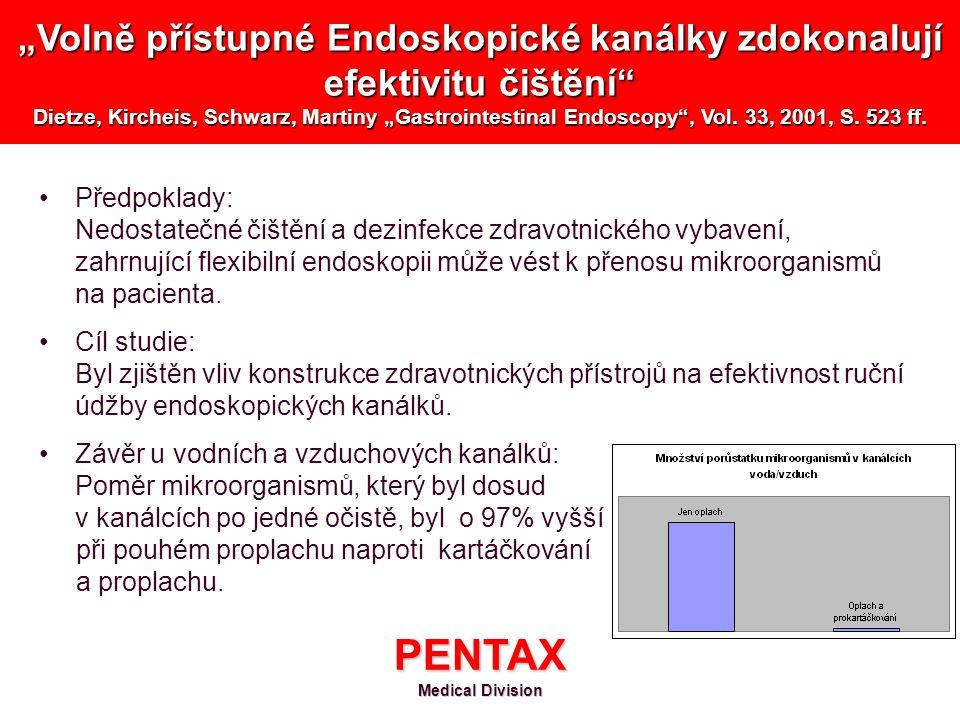 """""""Volně přístupné Endoskopické kanálky zdokonalují efektivitu čištění Dietze, Kircheis, Schwarz, Martiny """"Gastrointestinal Endoscopy , Vol. 33, 2001, S. 523 ff."""