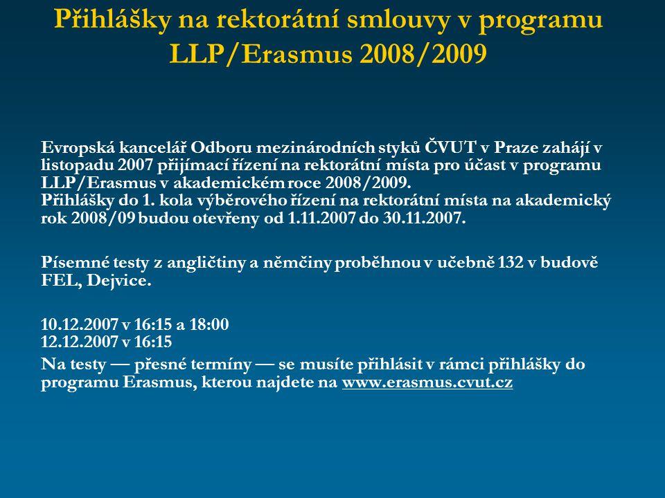 Přihlášky na rektorátní smlouvy v programu LLP/Erasmus 2008/2009