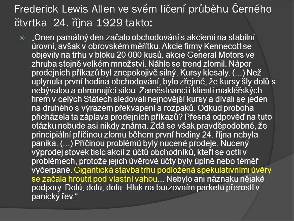 Frederick Lewis Allen ve svém líčení průběhu Černého čtvrtka 24