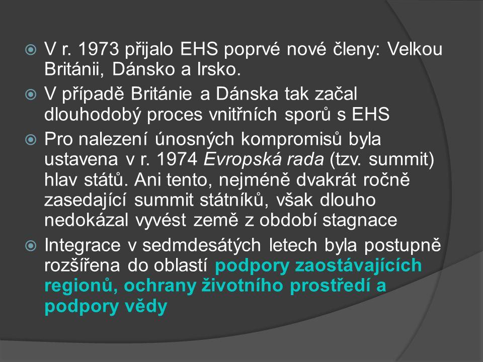 V r. 1973 přijalo EHS poprvé nové členy: Velkou Británii, Dánsko a Irsko.