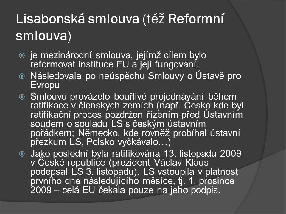 Lisabonská smlouva (též Reformní smlouva)