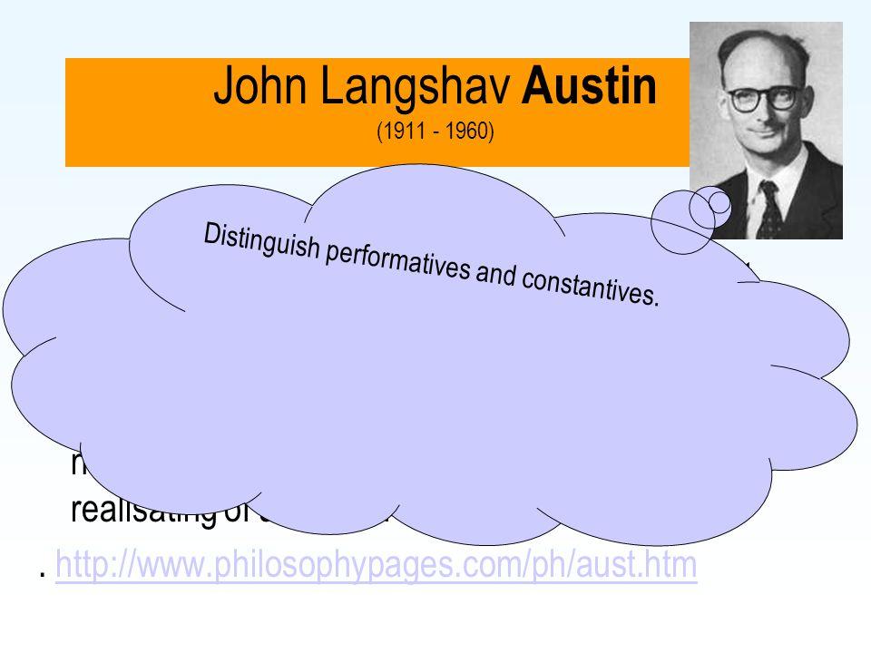 John Langshav Austin (1911 - 1960)