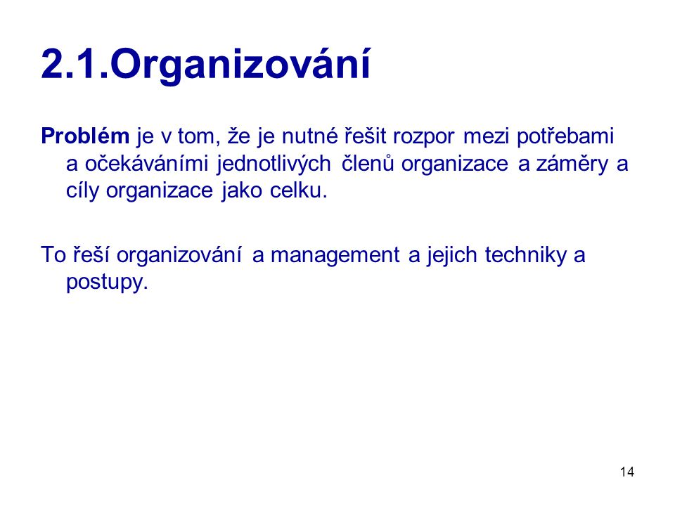 2.1.Organizování