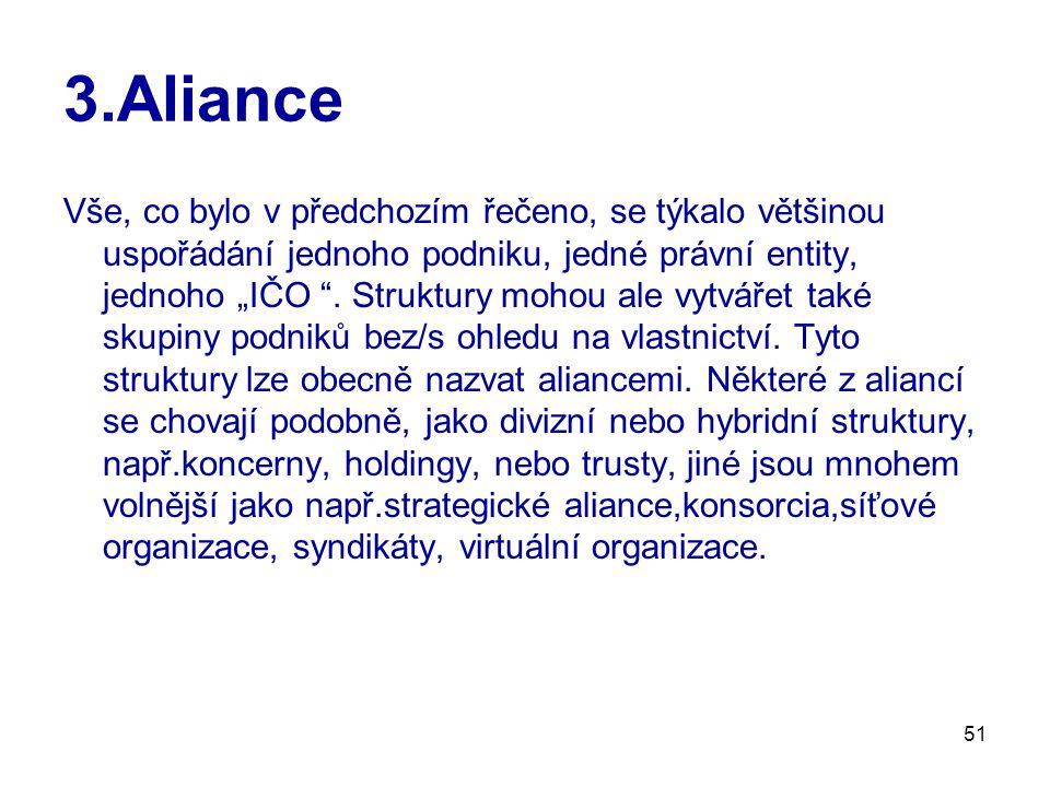 3.Aliance