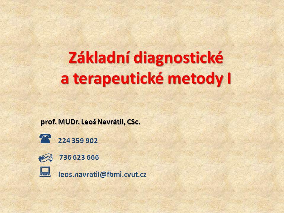Základní diagnostické a terapeutické metody I
