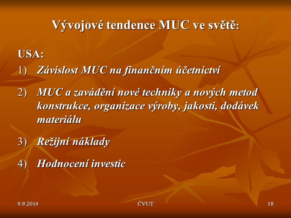 Vývojové tendence MUC ve světě: