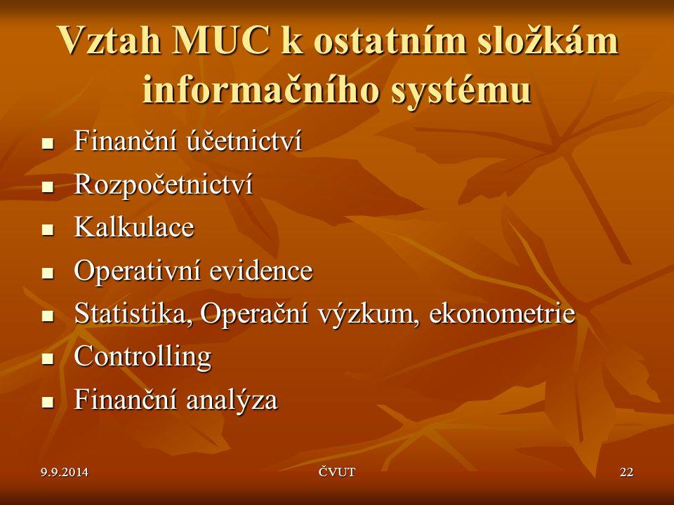 Vztah MUC k ostatním složkám informačního systému
