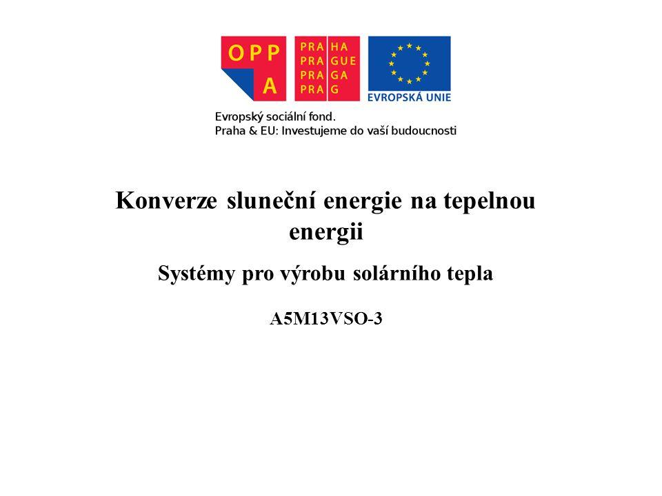 Systémy pro výrobu solárního tepla