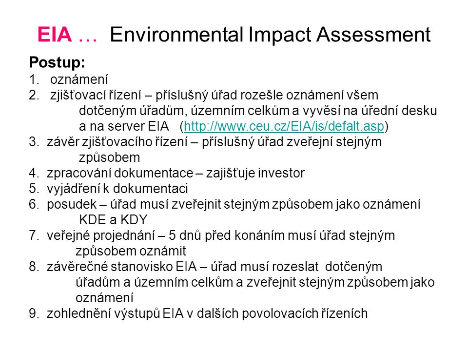EIA … Environmental Impact Assessment