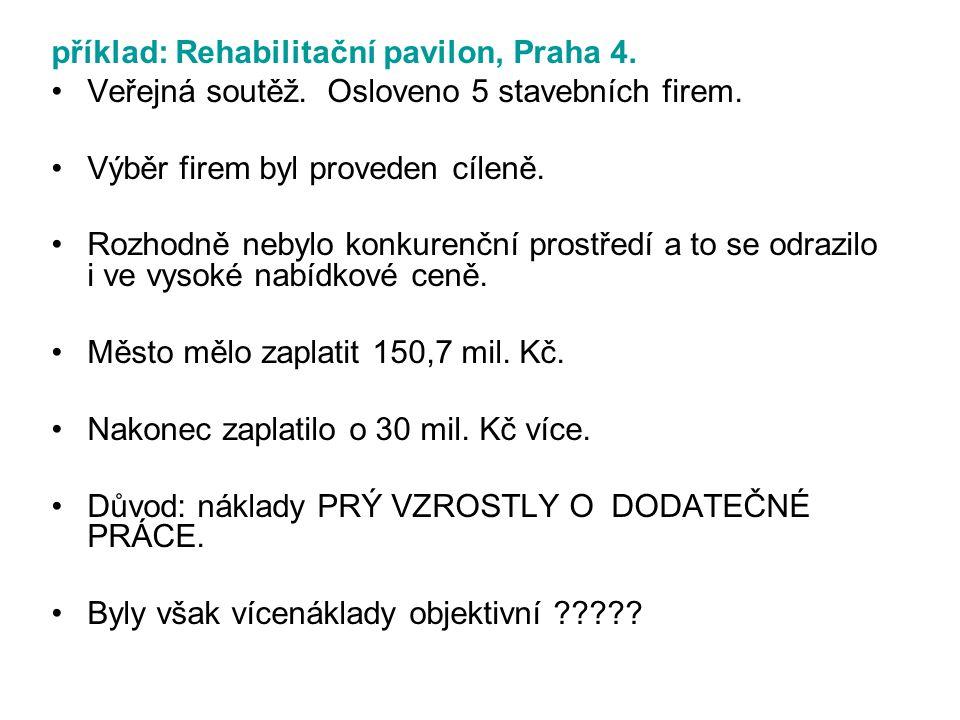 příklad: Rehabilitační pavilon, Praha 4.