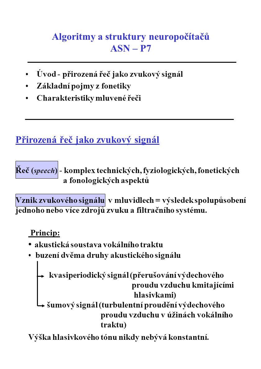 Algoritmy a struktury neuropočítačů ASN – P7
