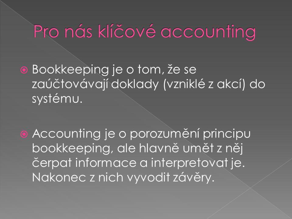 Pro nás klíčové accounting