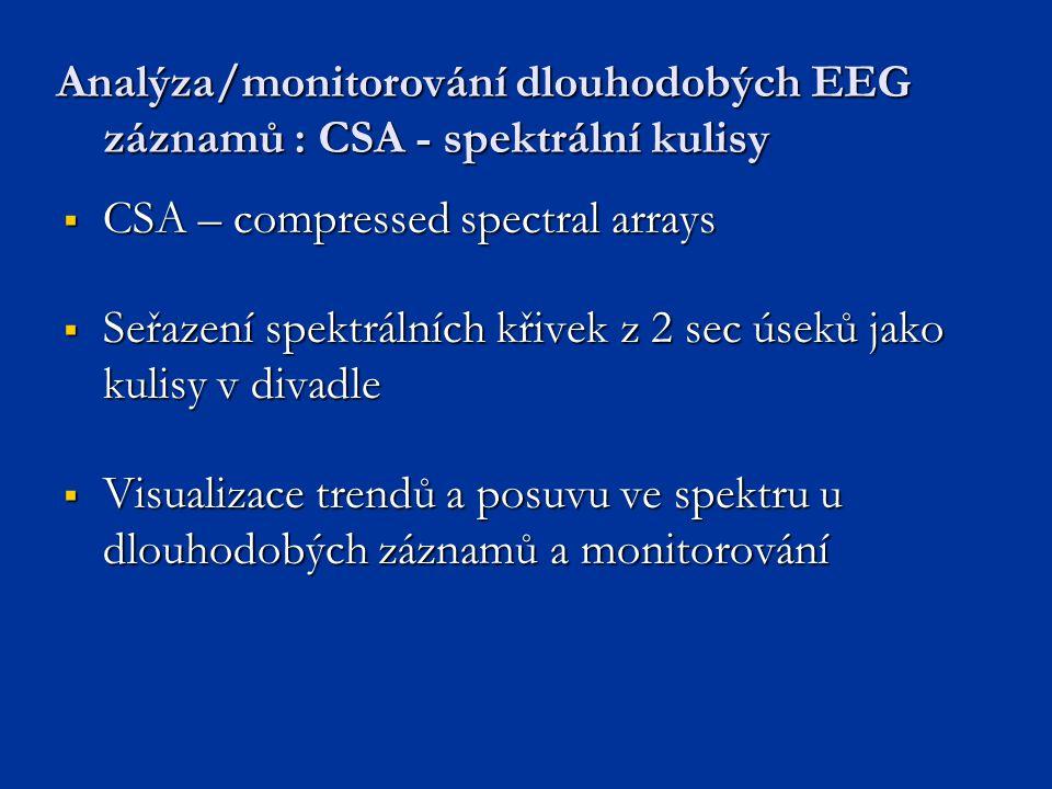 Analýza/monitorování dlouhodobých EEG záznamů : CSA - spektrální kulisy