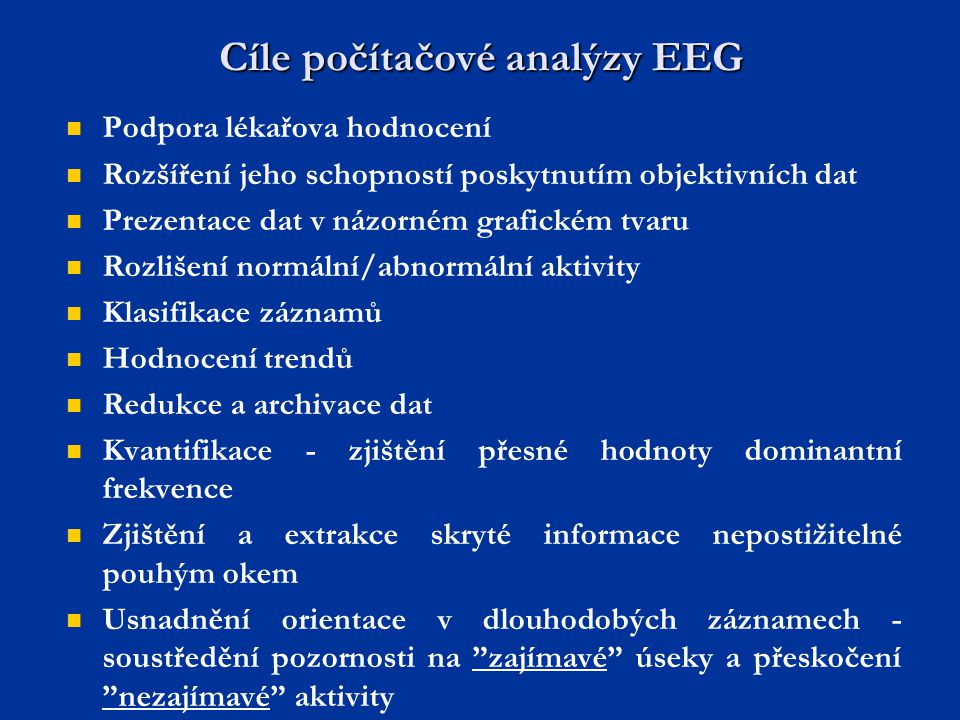 Cíle počítačové analýzy EEG