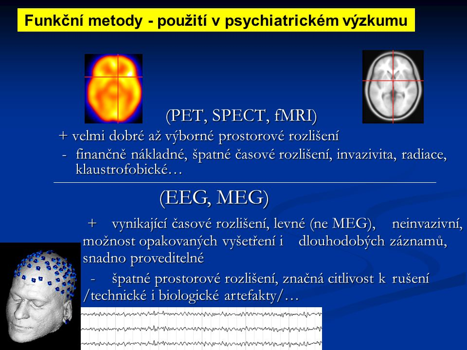 Funkční metody - použití v psychiatrickém výzkumu