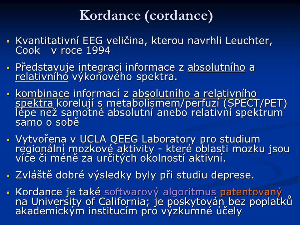Kordance (cordance) Kvantitativní EEG veličina, kterou navrhli Leuchter, Cook v roce 1994.