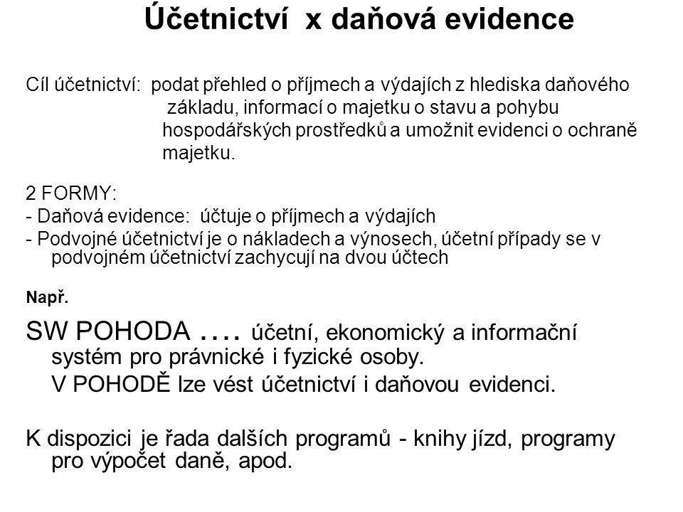 Účetnictví x daňová evidence